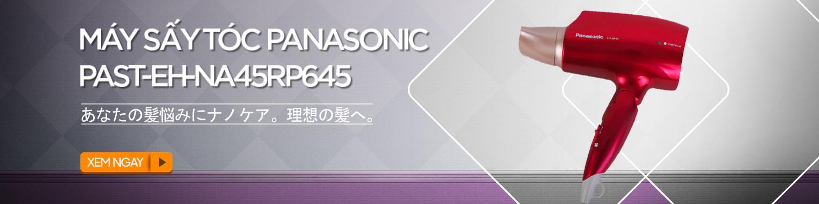 Máy sấy tóc Panasonic PAST-EH-NA45RP645