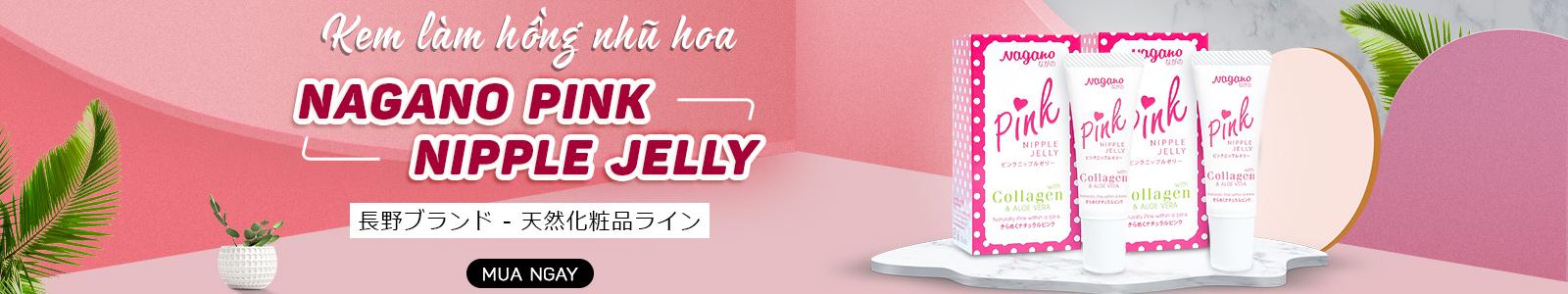 Kem làm hồng nhũ hoa Nagano Pink Nipple Jelly 10ml