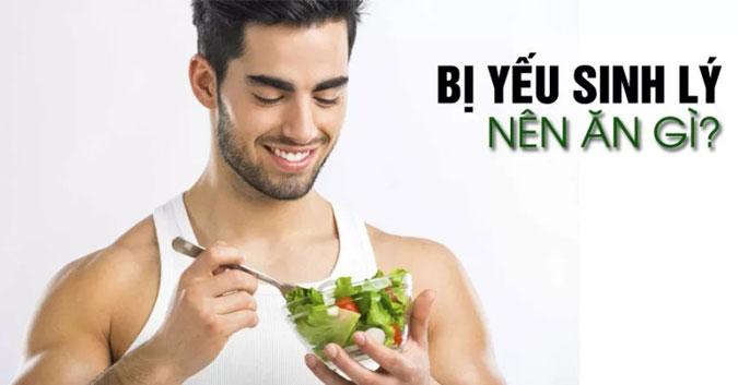 Đàn ông yếu sinh lý nên ăn gì?