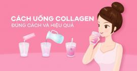 Cách uống collagen hiệu quả bạn đã biết chưa?
