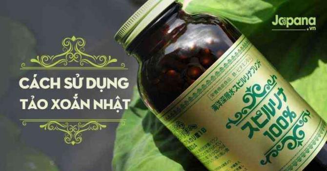 Cách uống tảo xoắn Spirulina mang lại hiệu quả cao nhất!